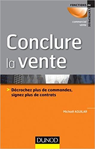 Conclure la vente de Michel Aguilar – Editions DUNOD