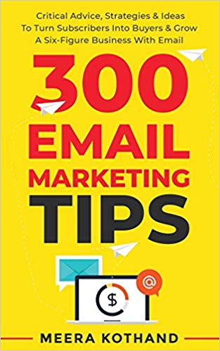 300 email marketing tips de Meera Kothand – Printed by Amazon