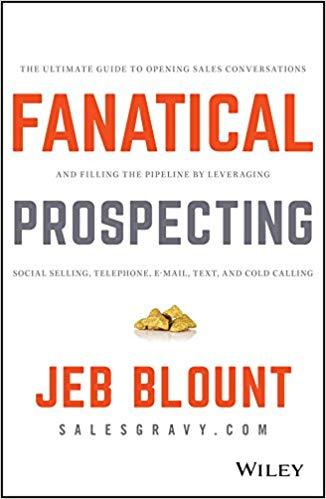 Fanatical prospecting de Jeb Blount – Editions Wiley