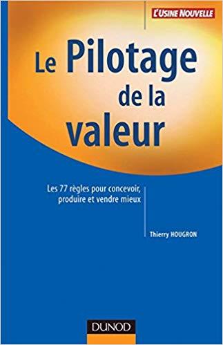 Le pilotage de la valeur par Thierry Hougron – éditions Dunod