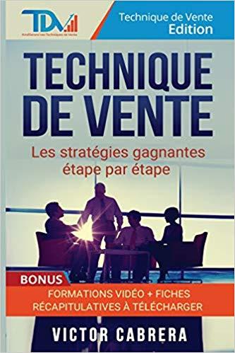 Technique de vente de Victor Cabrera – Technique de Vente Edition
