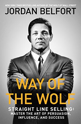 Way of the wolf de Jordan Belfort – Editions MJ Learning