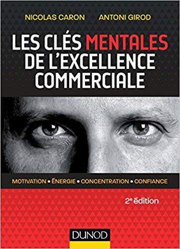 Les clefs mentales de l'excellence commerciale
