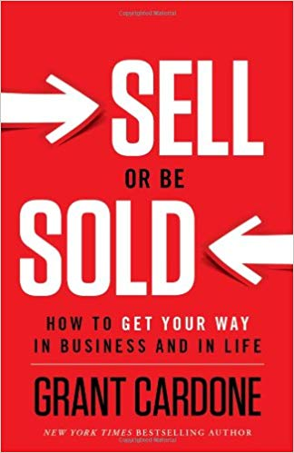 Sell or be sold par Grant Cardone – Editions Greenleaf