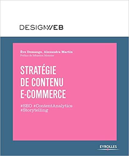 Stratégie du contenu E-Commerce – Editions Eyrolles