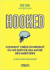 Hooked de Nir Eyal – Editions Portfolio Penguin